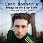 SEAN NOONAN Live From New York and Beyond album cover