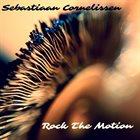 SEBASTIAAN CORNELISSEN Rock The Motion album cover