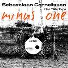 SEBASTIAAN CORNELISSEN Not This Time - MINUS drums album cover
