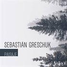 SEBASTIÁN GRESCHUK Paisaje album cover