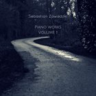 SEBASTIAN ZAWADZKI Piano Works Vol. 1 album cover