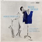 SERGE CHALOFF Blue Serge album cover