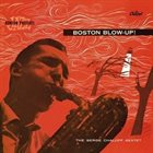 SERGE CHALOFF Boston Blow-Up! album cover