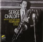 SERGE CHALOFF Buvette Club,Rock Island February 1953 album cover