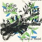 SERGE CHALOFF Tells The Fable Of Mable album cover