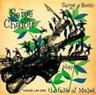 SERGE CHALOFF Serge & Boots / Plays The Fable Of Mabel album cover