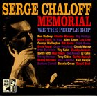 SERGE CHALOFF Serge Chaloff Memorial. We the people bop album cover
