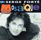 SERGE FORTÉ Mosaïque album cover