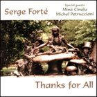SERGE FORTÉ Thanks for All album cover