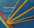 SERGEY KURYOKHIN Absolutely Great! album cover