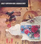 SERGEY KURYOKHIN Mad Nightingales In The Russian Forest (with Boris Grebenshchikov) album cover