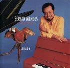 SÉRGIO MENDES Arara album cover