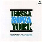 SÉRGIO MENDES Bossa Nova York album cover