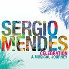 SÉRGIO MENDES Celebration: A Musical Journey album cover