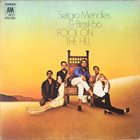 SÉRGIO MENDES Sergio Mendes & Brasil '66 : Fool on the Hill album cover