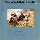 SÉRGIO MENDES Sergio Mendes & Brasil '66 : Stillness album cover