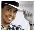 SÉRGIO MENDES Brasil Sempre album cover