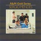 SÉRGIO MENDES Sergio Mendes A&M Gold Series album cover