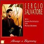 SERGIO SALVATORE Always A Beginning album cover