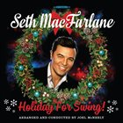 SETH MACFARLANE Holiday For Swing album cover