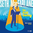 SETH MACFARLANE In Full Swing album cover