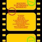 SEXTETO ELECTRÓNICO MODERNO Desde Mejico album cover