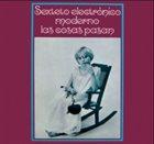 SEXTETO ELECTRÓNICO MODERNO Las Cosas Pasan album cover