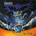 SHADOWFAX Magic Theater album cover
