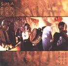 SHADOWFAX The Odd Get Even album cover