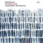 SHAI MAESTRO The Dream Thief album cover
