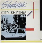 SHAKATAK City Rhythm album cover
