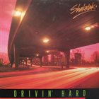 SHAKATAK Drivin' Hard album cover