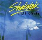 SHAKATAK Full Circle album cover