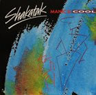 SHAKATAK Manic & Cool album cover