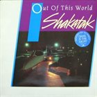 SHAKATAK Out Of This World album cover