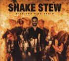 SHAKE STEW Rise And Rise Again album cover