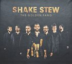 SHAKE STEW The Golden Fang album cover