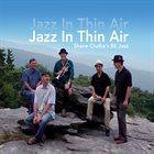 SHANE CHALKE Jazz in Thin Air album cover