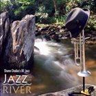 SHANE CHALKE Jazz on the River album cover
