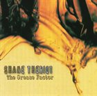 SHANE THERIOT The Grease Factor album cover