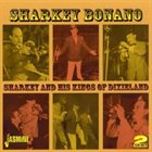SHARKEY BONANO Sharkey And His Kings of Dixieland album cover