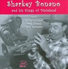 SHARKEY BONANO Sharkey Bonano And His Kings Of Dixieland album cover