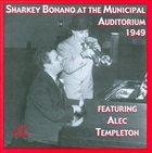 SHARKEY BONANO Sharkey Bonano at the Municipal Auditorium 1949 album cover