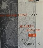 SHARKEY BONANO Sharkey Bonano, Paul Barbarin ‎: New Orleans Contrasts album cover