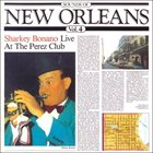 SHARKEY BONANO Sharkey Bonano Live At The Perez Club : Sounds Of New Orleans Vol. 4 album cover