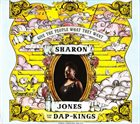 SHARON JONES AND THE DAP-KINGS Give The People What They Want album cover