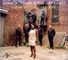 SHARON JONES AND THE DAP-KINGS I Learned The Hard Way album cover