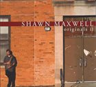 SHAWN MAXWELL Originals II album cover