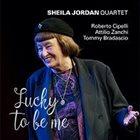 SHEILA JORDAN Lucky To Be Me album cover