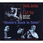 SHEILA JORDAN Sheila's Back In Town album cover